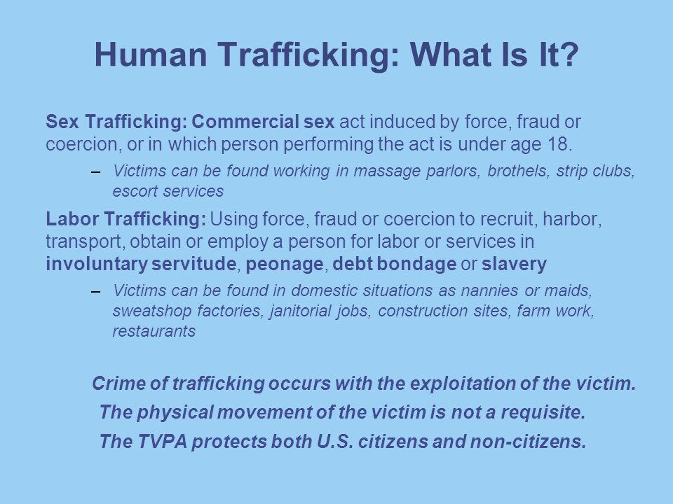 Human Trafficking: How Are Victims Trafficked.