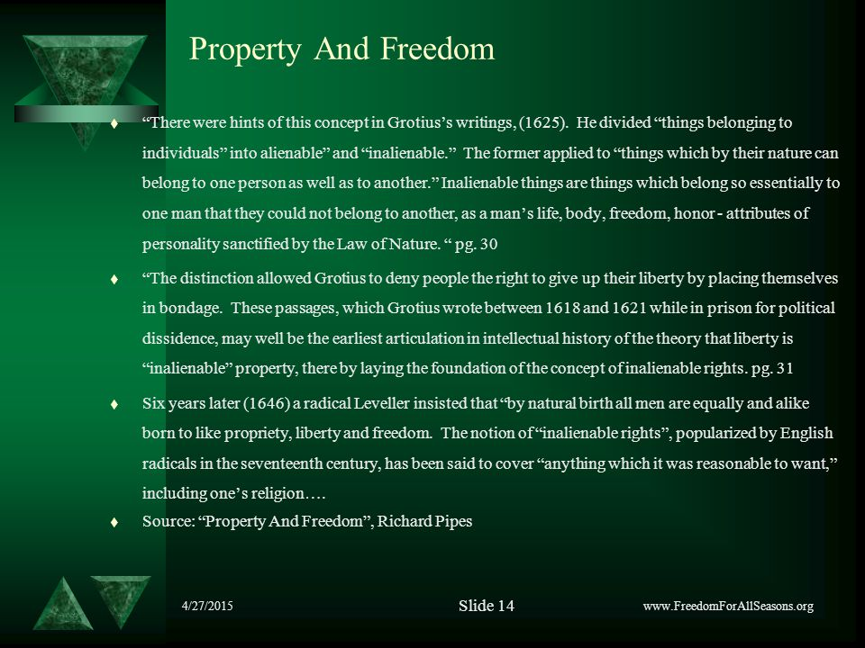 4/27/2015 Property And Freedom t There were hints of this concept in Grotius's writings, (1625).