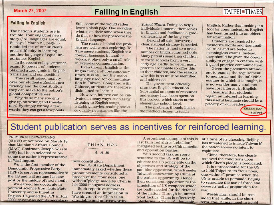 Failing in English March 27, 2007 Student publication serves as incentives for reinforced learning.
