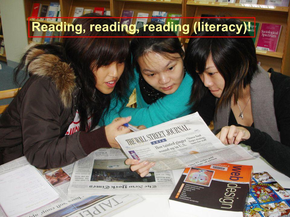 Reading, reading, reading (literacy)!