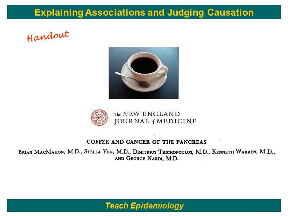 Teach Epidemiology Explaining Associations and Judging Causation Handout