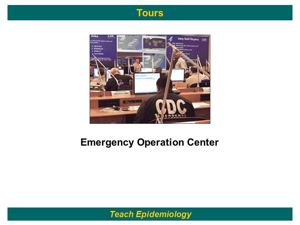 206 Emergency Operation Center Teach Epidemiology Tours