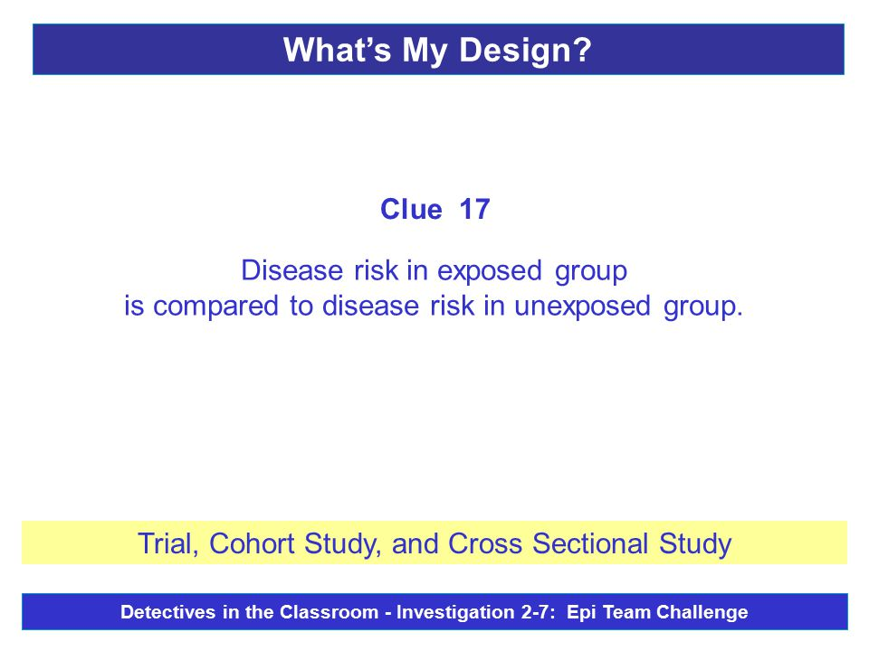 Disease risk in exposed group is compared to disease risk in unexposed group.