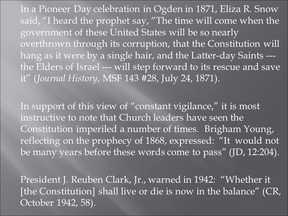 In a Pioneer Day celebration in Ogden in 1871, Eliza R.