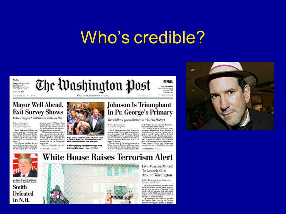 Who's credible?