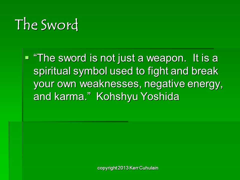 The Sword  The sword is not just a weapon.