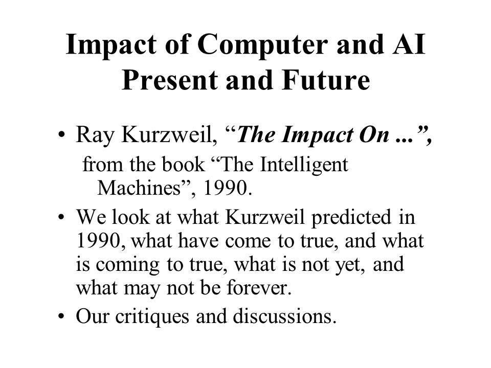 'Where to find knowledge' Kurzweil's expectation for 2010 in 1990 has largely come true.