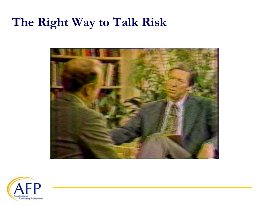 The Right Way to Talk Risk