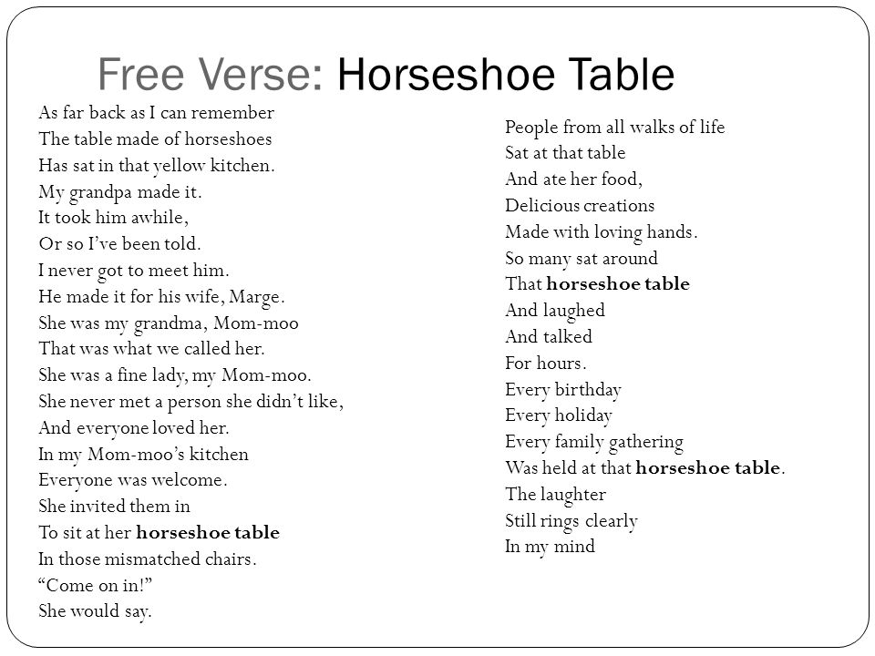 Free Verse: Horseshoe Table As far back as I can remember The table made of horseshoes Has sat in that yellow kitchen.
