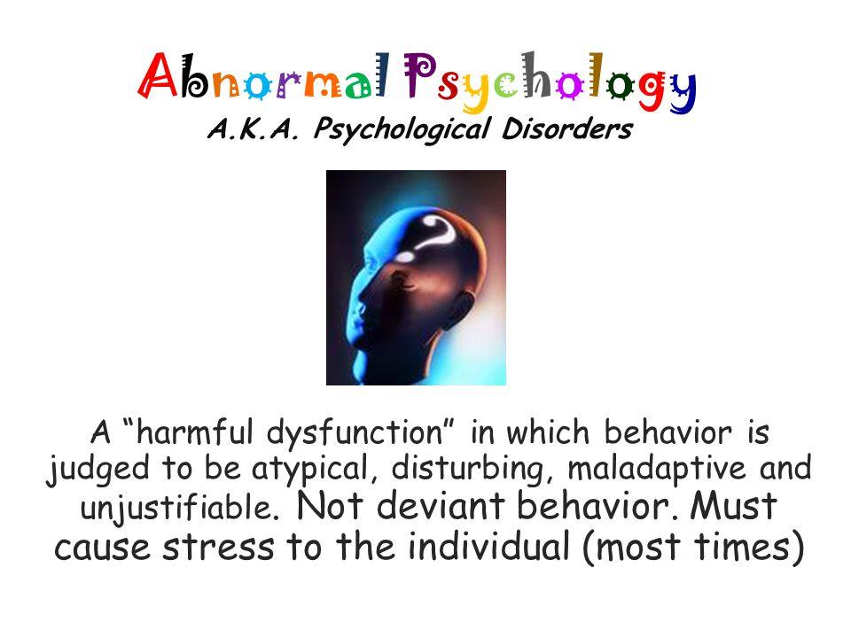 Abnormal Psychology A.K.A.