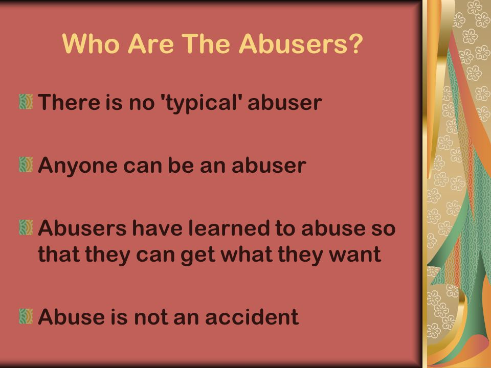Who Are The Abusers.