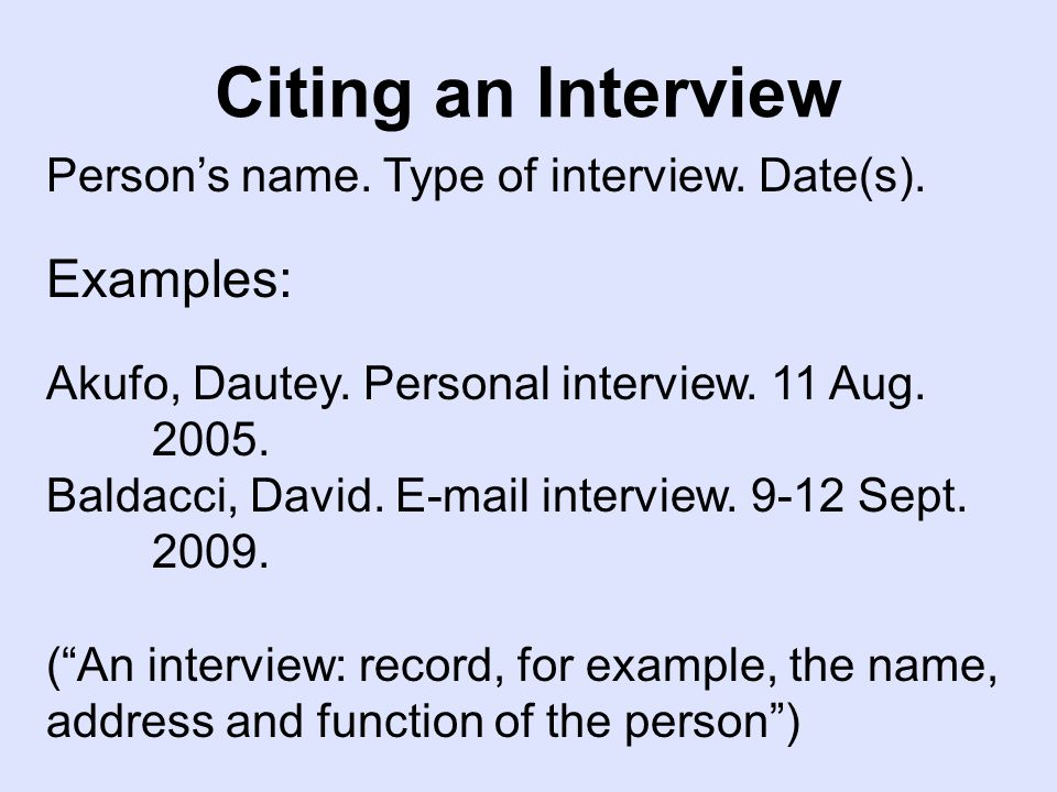 Citing an Interview Person's name. Type of interview.