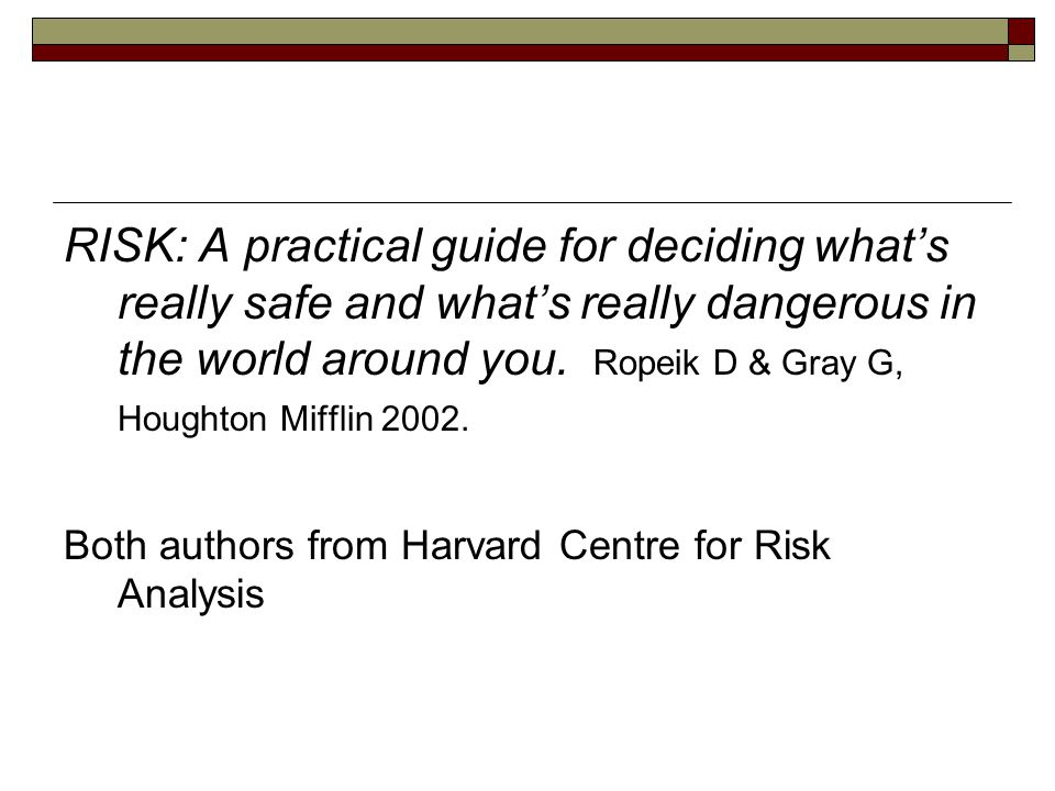 RISK: A practical guide for deciding what's really safe and what's really dangerous in the world around you.