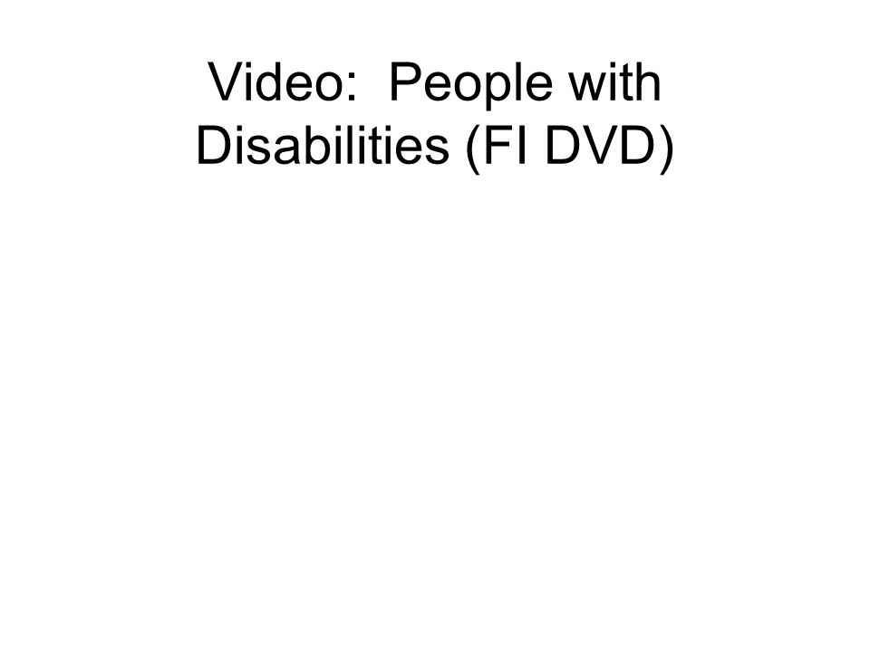 26 Developmental Disability Legal, not medical term Provides standard for eligibility to use –Case management, intervention, and support services for life Each state has it's own definition Video – Examples of Disabilities; Brothers with Father (FR Part 3, Chapter 4, 17:18 - 20:28) D
