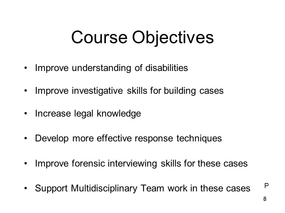 7) Laws pertaining to children apply to those with disabilities. T