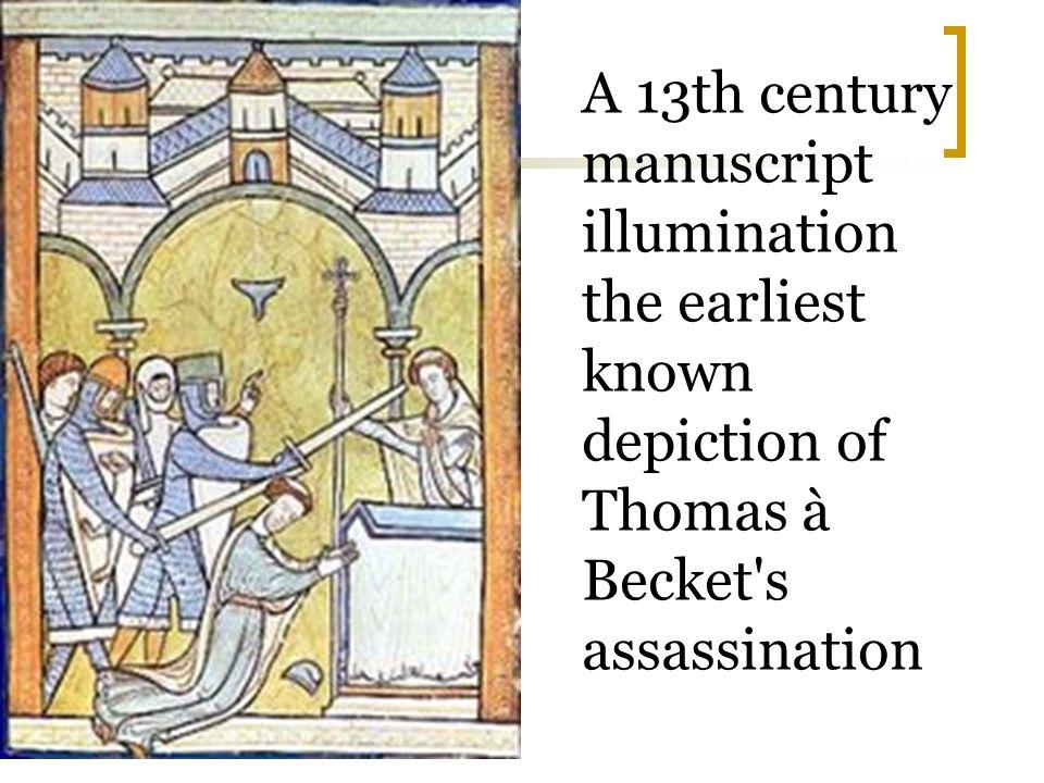 A 13th century manuscript illumination the earliest known depiction of Thomas à Becket's assassination