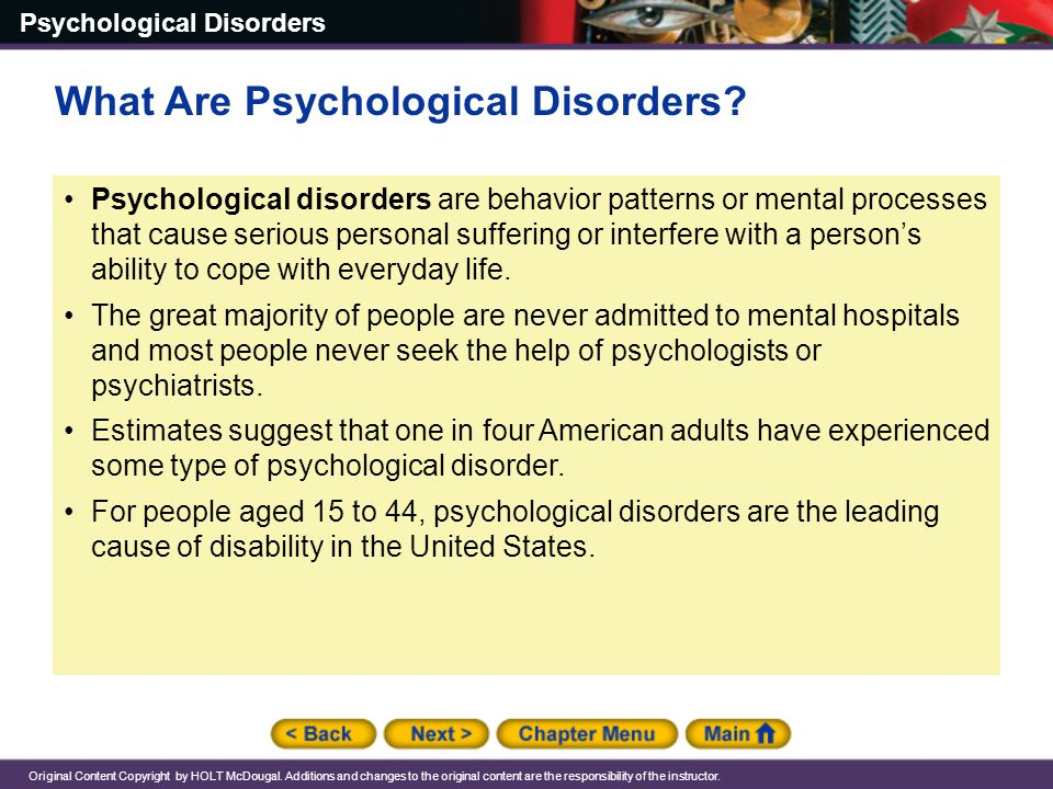 Psychological Disorders Original Content Copyright by HOLT McDougal.
