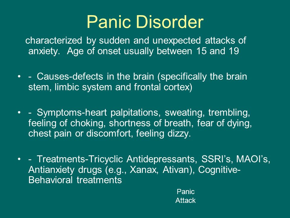 Panic Disorder characterized by sudden and unexpected attacks of anxiety.