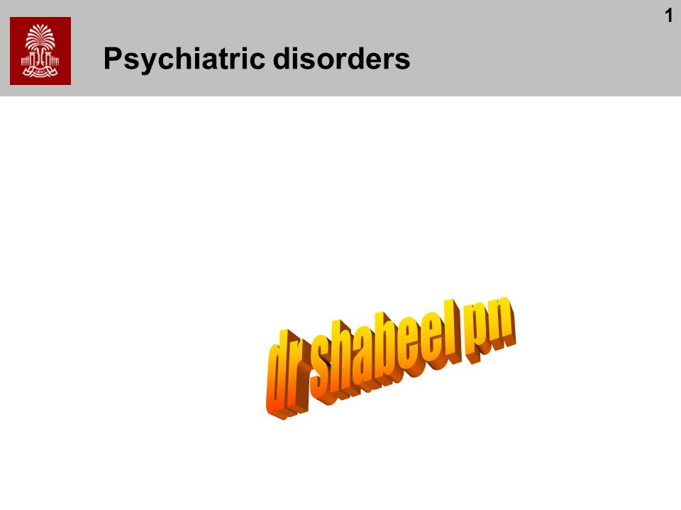 1 Psychiatric disorders