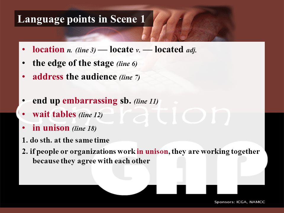 Role-play: (three settings) You are going to be divided into three groups.