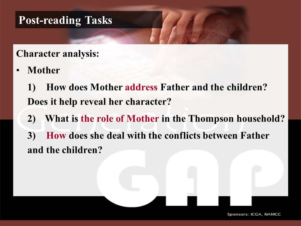Character analysis: Father — shows great respect for Mother ⇒ pulled the chair for her before dinner, and obeyed her commands (like 'do go on', 'do get on with'…) — quick to realize his blunder when finding his efforts were not appreciated ⇒ 'I do.