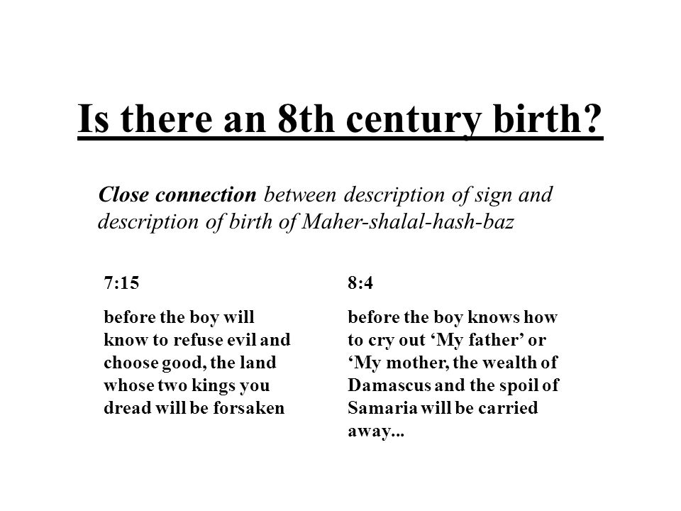 Is there an 8th century birth.