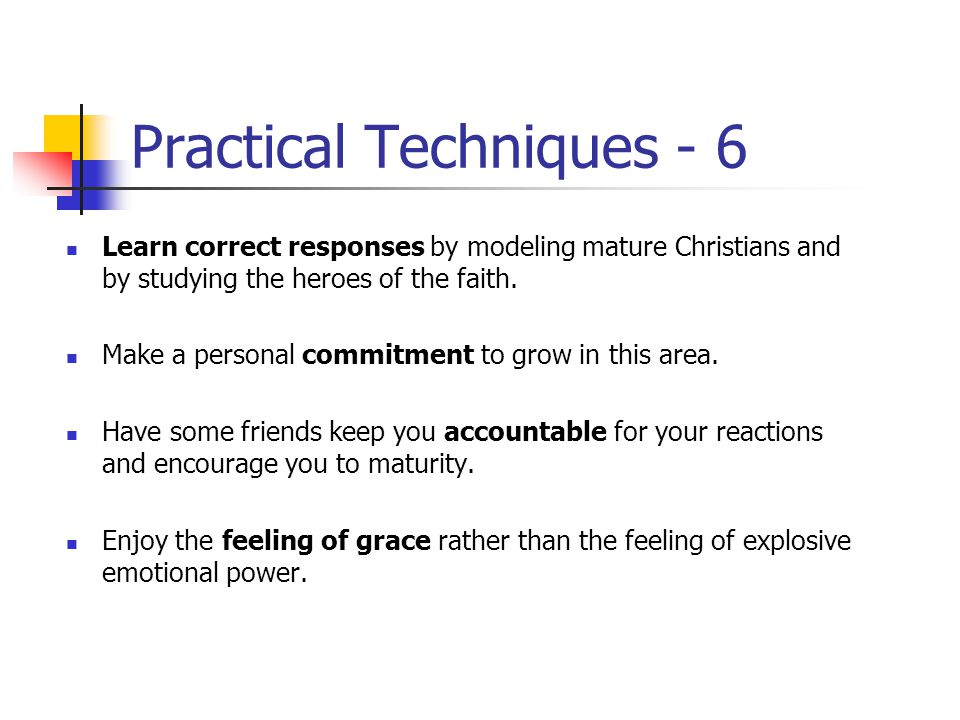 Practical Techniques - 5 Don't let unkind, ungrateful, stingy, mean or small-minded people get to you.
