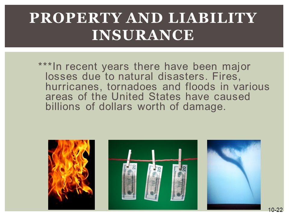 ***In recent years there have been major losses due to natural disasters. Fires, hurricanes, tornadoes and floods in various areas of the United State