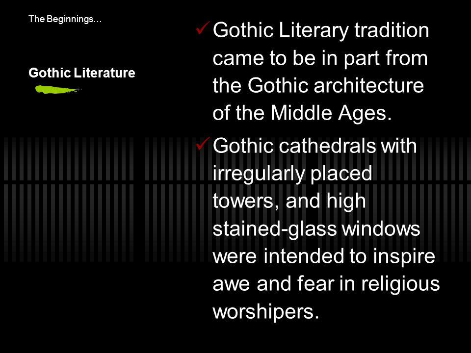 Gothic Conventions MurderDeathSuicideGhostsDemons Gloomy settings Family secrets DungeonsCursesTorture VampiresSpiritsCastlesTombsTerror