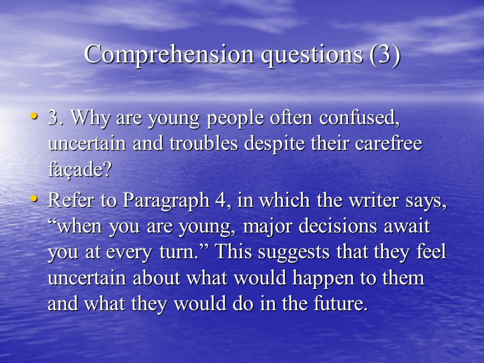 Comprehension questions (3) 3.