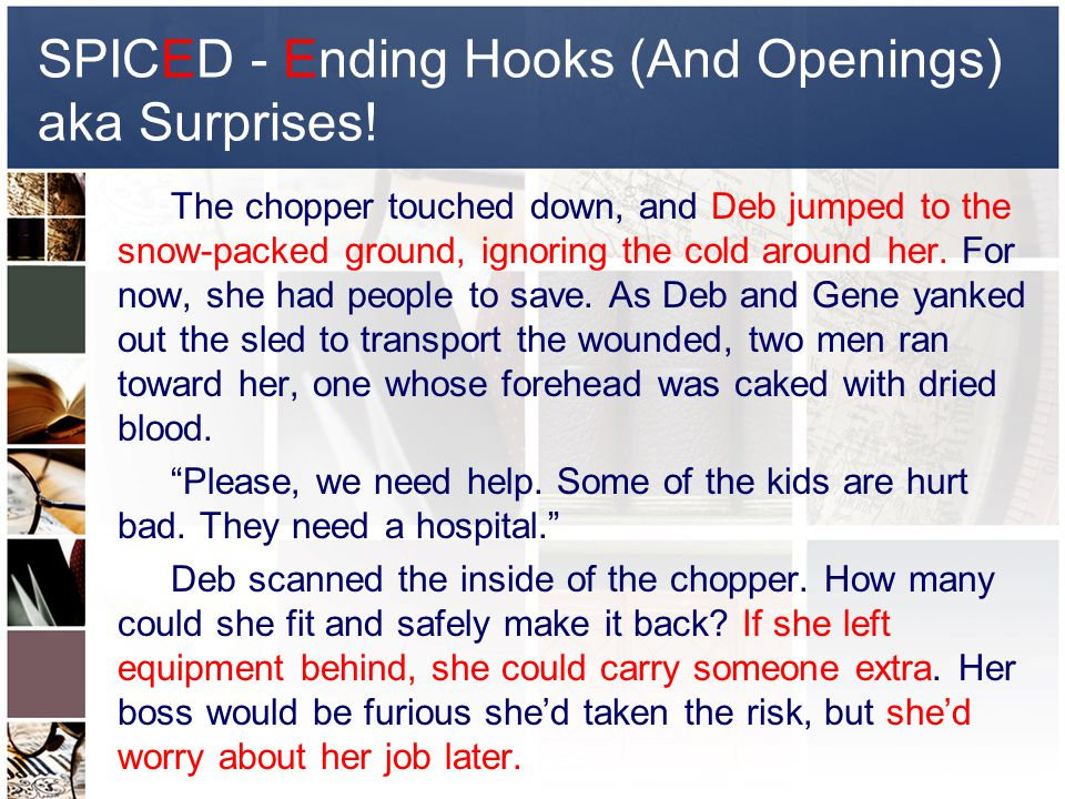 SPICED - Ending Hooks (And Openings) aka Surprises.