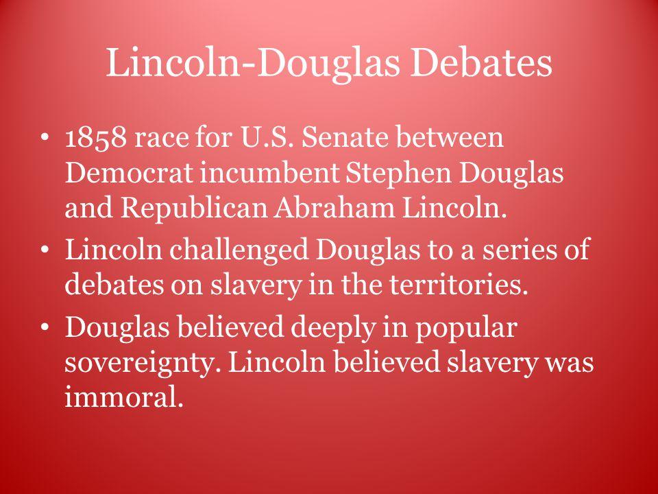 Lincoln-Douglas Debates 1858 race for U.S.