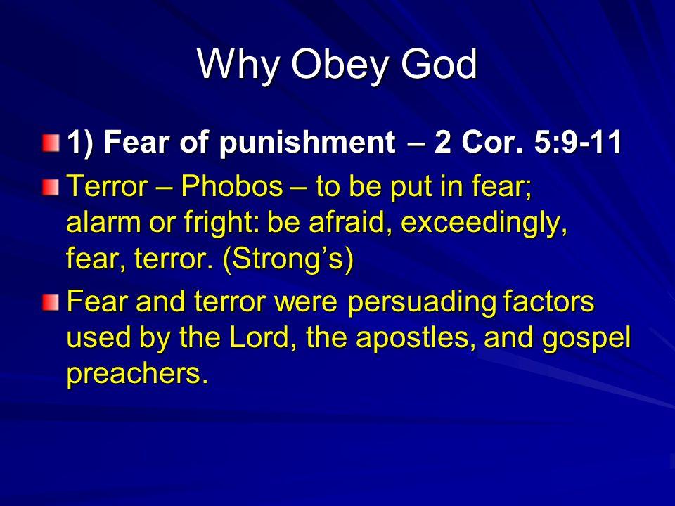 Why Obey God.Deut 34:11-12 – Morah, mora, mowra. Fear; by imp.