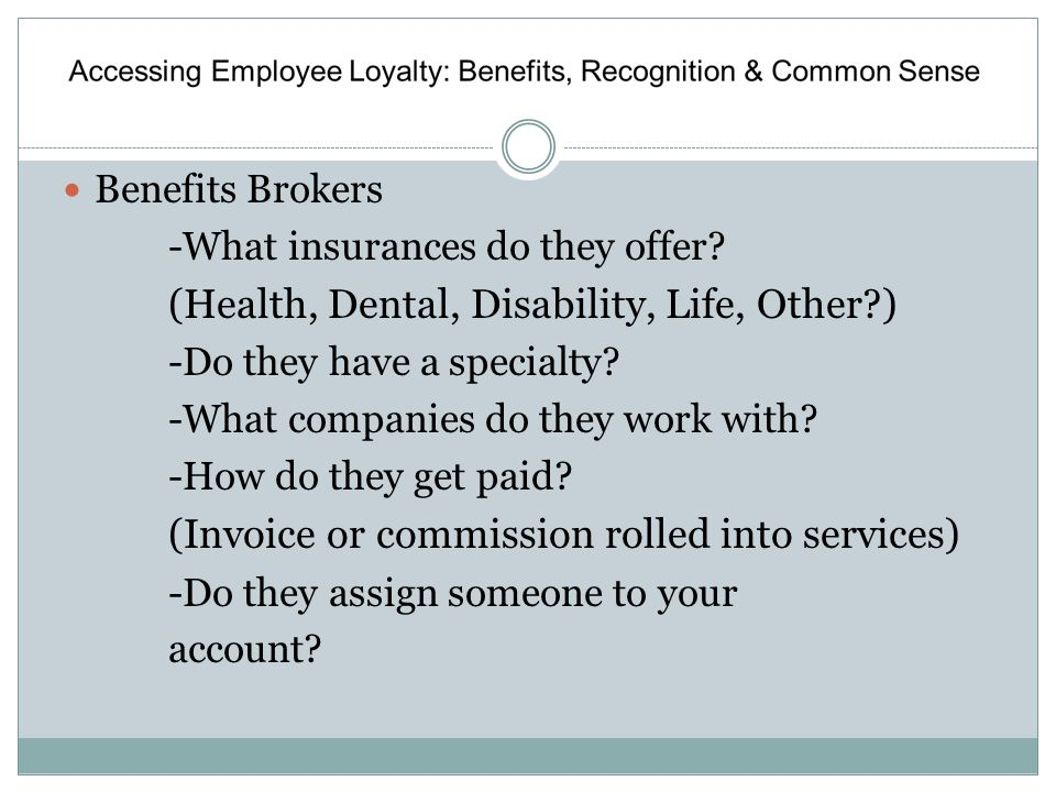 Accessing Employee Loyalty: Benefits, Recognition & Common Sense