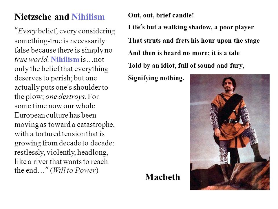 Nietzsche and Nihilism Every belief, every considering something-true is necessarily false because there is simply no true world.