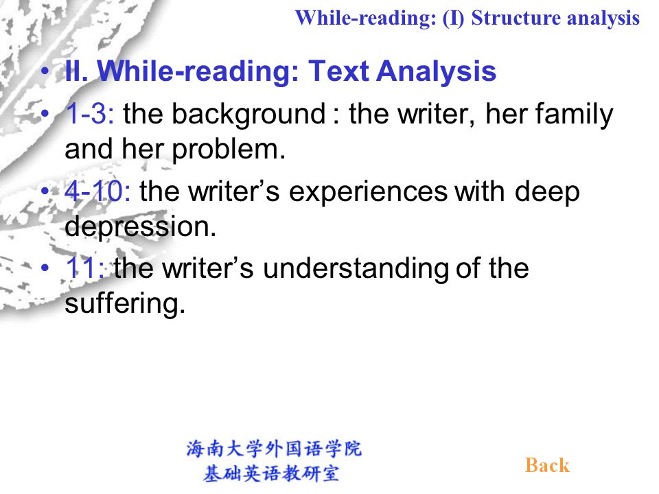 II.While-reading: Text Analysis 1-3: the background : the writer, her family and her problem.