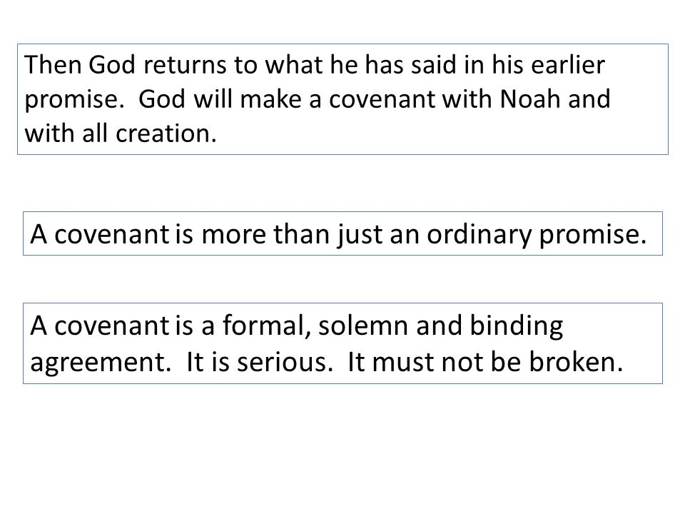 A covenant is more than just an ordinary promise.