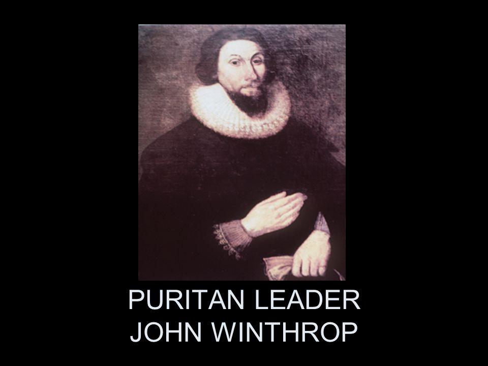 PURITAN LEADER JOHN WINTHROP