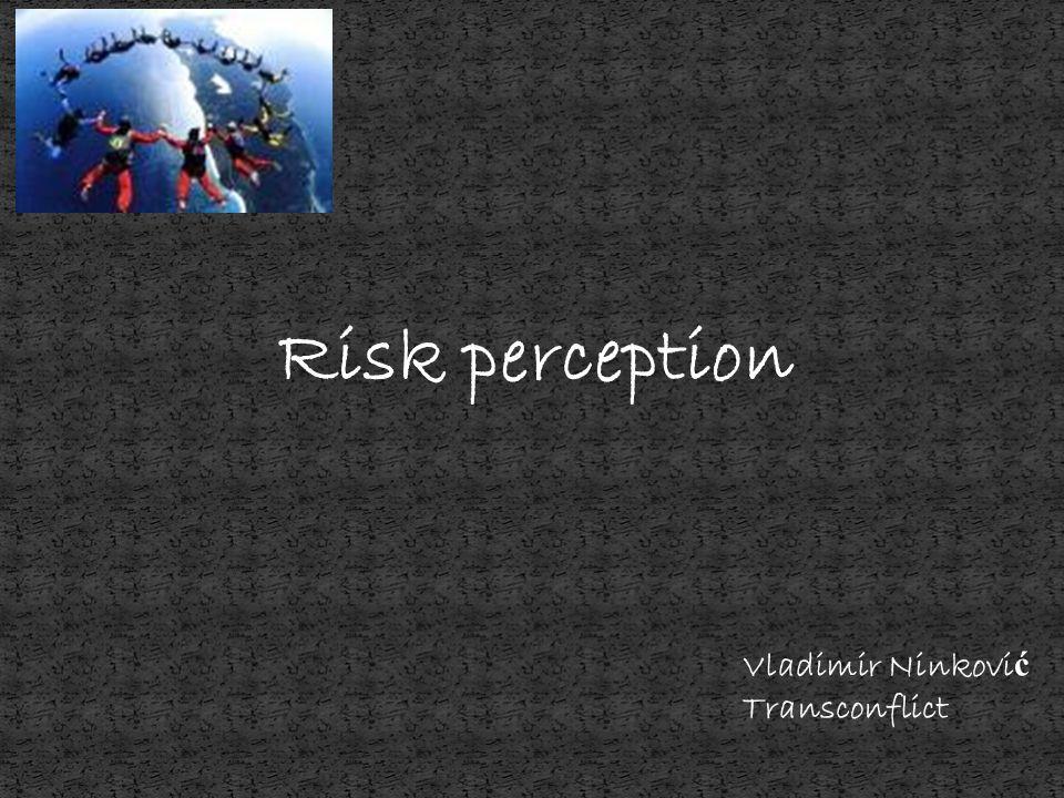 Covello & Sandman: RISK = HAZARD + OUTRAGE