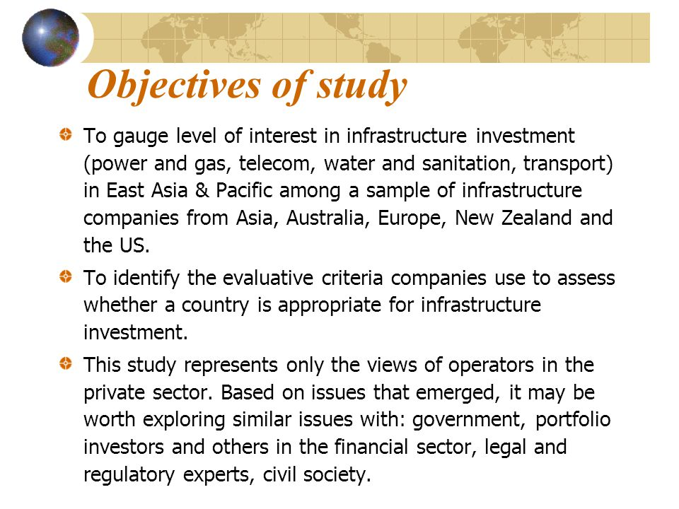 East Asia & Pacific Private Investors in Infrastructure: Perception Survey Prepared for Bali Workshop Infrastructure in EAP: The Way Forward June 2004