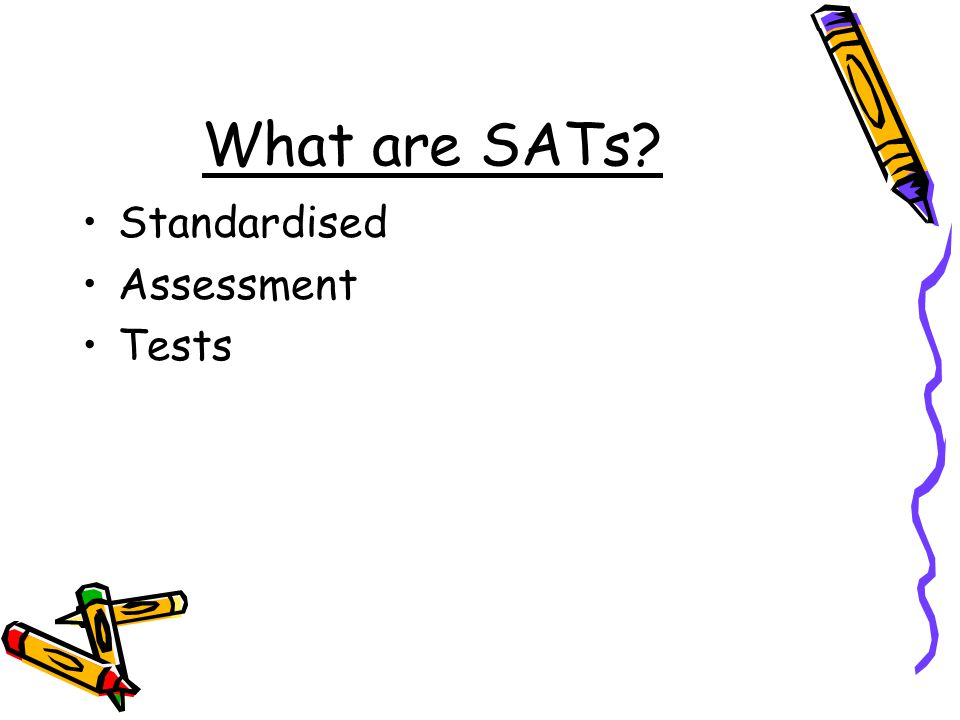What are SATs Standardised Assessment Tests