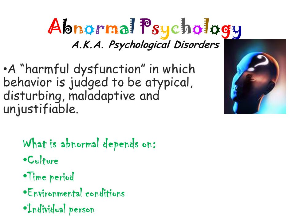 D.Mood Disorders Psychological Disorders characterized by emotional extremes.
