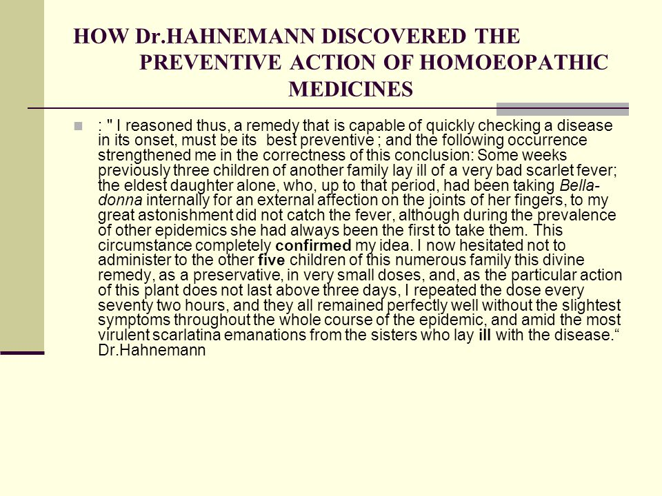 HOW Dr.HAHNEMANN DISCOVERED THE PREVENTIVE ACTION OF HOMOEOPATHIC MEDICINES :