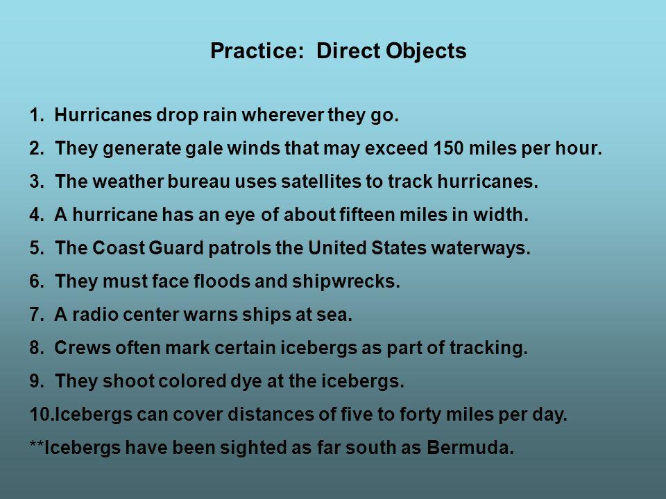 1.Hurricanes drop rain wherever they go.