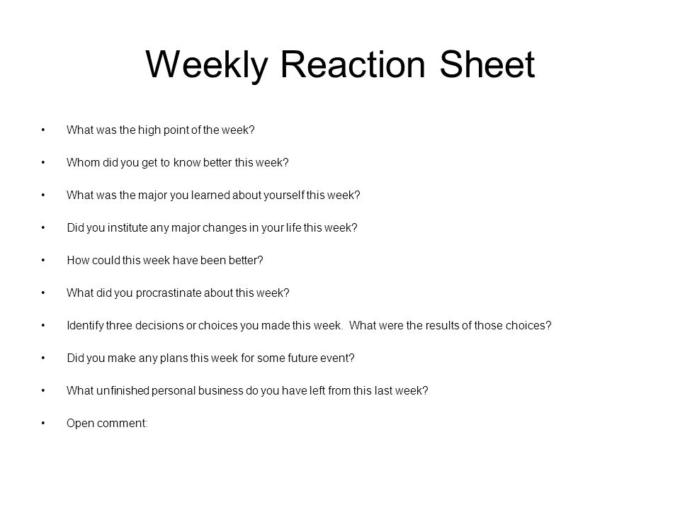 Weekly Reaction Sheet What was the high point of the week.