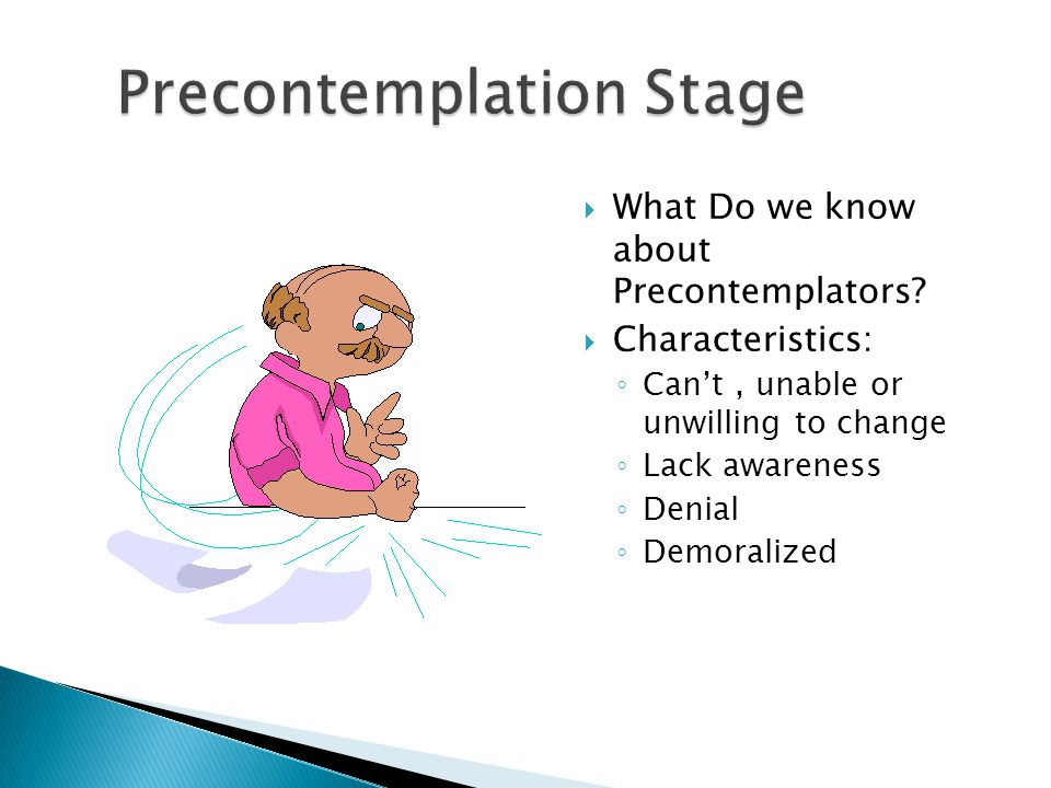  What Do we know about Precontemplators.
