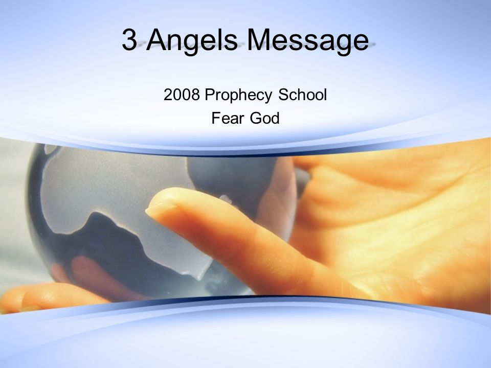 Outline The Message –Four Parts –EGW –Problem –Solution Focus –Fear God –Premise Fear Not