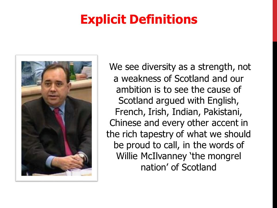 We see diversity as a strength, not a weakness of Scotland and our ambition is to see the cause of Scotland argued with English, French, Irish, Indian