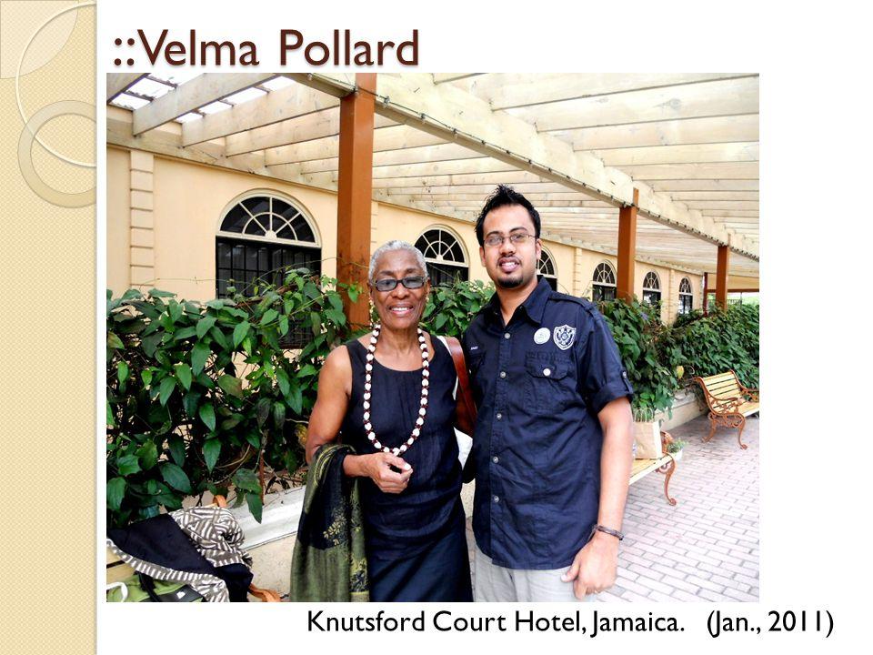 :: Velma Pollard :: Velma Pollard Knutsford Court Hotel, Jamaica. (Jan., 2011)