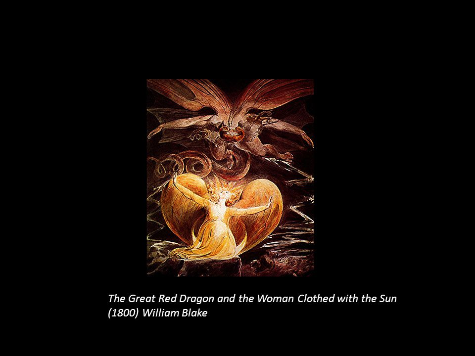 The Great Red Dragon and the Woman Clothed with the Sun (1800) William Blake